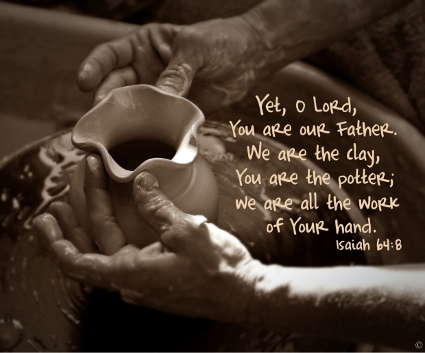 you are the potter and I am the clay
